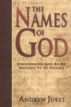 Andrew Jukes - The Names Of God