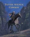 Linda Oatman High - Tenth Avenue Cowboy