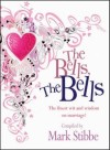 Mark Stibbe - The Bells! The Bells!