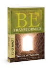 Warren W. Wiersbe - Be Transformed (John 13-21): Christ's Triumph Means Your Transformation (Be Series Commentary)