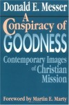 Donald E. Messer - A Conspiracy of Goodness