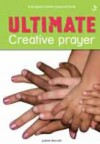 Judith Merrell - Ultimate: Creative Prayer