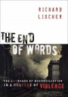 Richard Lischer - The End Of Words