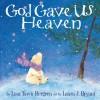 Lisa Tawn Bergren - God Gave Us Heaven
