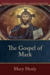 Mary Healy - The Gospel Of Mark