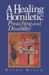 Kathy Black - A Healing Homiletic