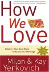 Kay Yerkovich & Milan Yerkovich - How We Love