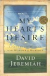 David Jeremiah - My Heart's Desire
