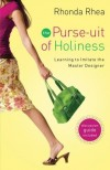 Rhonda Rhea - The Purse-uit of Holiness