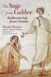 David Flusser, R. Steven Notley - The Sage from Galilee: Rediscovering Jesus' Genius