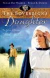 Susan K. Downs, Susan May Warren - The Sovereign's Daughter