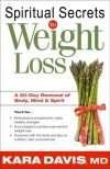 Kara Davis - Spiritual Secrets to Weight Loss