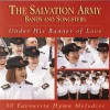 The Salvation Army Bands And Songsters - Under His Banner Of Love