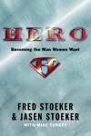 Fred Stoeker, Jasen Stoeker - Hero: Becoming the Man She Desires