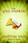 Geoffrey Wood - The God Cookie