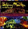 Johnny Markin  & Little Town - Between Two Worlds