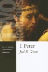 Joel B. Green - 1 Peter: 1 (Two Horizons New Testament Commentaries)