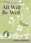 Julian of Norwich - All Will be Well