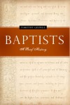 Timothy George - Baptists: A Brief History