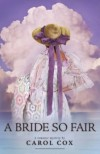 Carol Cox - A Bride So Fair