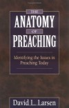 David L. Larsen - Anatomy of Preaching