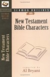 Bryant A - New Testament Bible Characters (Sermon Outlines (Kregel)) (Sermon Outlines (Kregel))