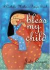 Julie Cragon - Bless my child