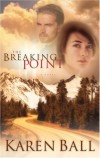 Karen Ball - The Breaking Point