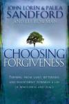 John Loren & Paula Sandford - Choosing Forgiveness