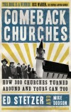 Ed Stetzer & Mike Dodson - Comeback Churches: How 300 Churches Turned Around and Yours Can Too