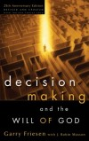 Garry Friesen, J. Robin Maxson - Decision Making and the Will of God