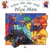 Stephanie Jeffs - Action Rhyme Series: Follow the Star with the Wise Men