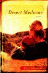 Judy Alexander - Desert Medicine