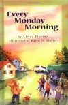 Linda Hutton - Every Monday Morning