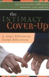 P. Roger Hillerstrom, Karlyn Hillerstrom - The Intimacy Cover-Up