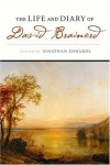 Jonathan Edwards (Editor) - The Life And Diary of David Brainerd