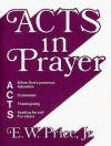 E W Price - Acts In Prayer