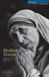 Greg Watts - Mother Teresa: Faith in the Darkness