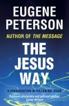 Eugene Peterson  - The Jesus Way