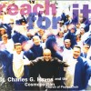 Dr Charles G Hayes & The Cosmopolitan Church Of Prayer Choir - Reach For It