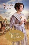 Amanda Cabot - Paper Roses