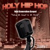 Various - Holy Hip Hop Vol 7: Taking The Gospel To The Streets