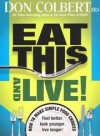 Don Colbert - Eat This and Live!