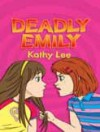 Kathy Lee - Deadly Emily
