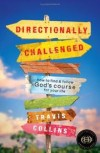 Travis Collins - Directionally Challenged