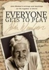 John Wimber - Everyone Gets To Play