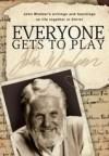 John Wimber - Everyone Gets To Play