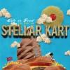 Stellar Kart - Life Is Good: The Best of Stellar Kart