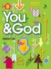 Elaine Carr - You & God