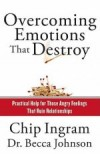 Chip Ingram - Overcoming Emotions That Destroy
